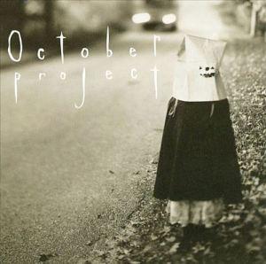 October Project LP