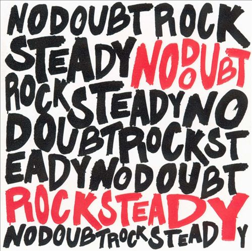 Rock Steady Normal Edition