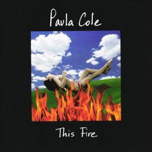 """This fire"" disco en el que Paula Cole , compuso, produjo e interpretó"