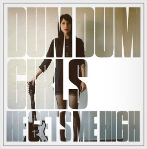 dum-dum-girls He gets me high EP